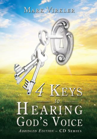 4 Keys to Hearing God's Voice CDs - Abridged Edition