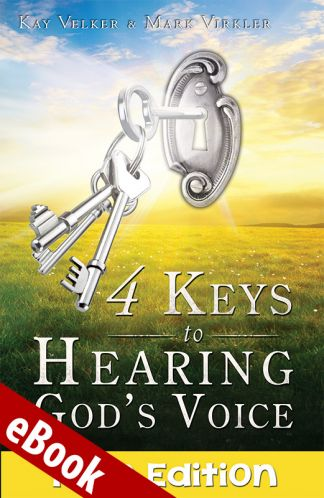 4 Keys to Hearing God's Voice: Teen Edition eBook
