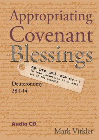Appropriating Covenant Blessings Audio CD
