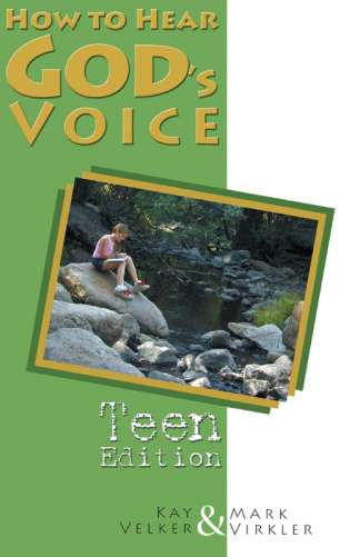 How to Hear God's Voice - Teen Edition
