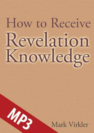 How to Receive Revelation Knowledge MP3