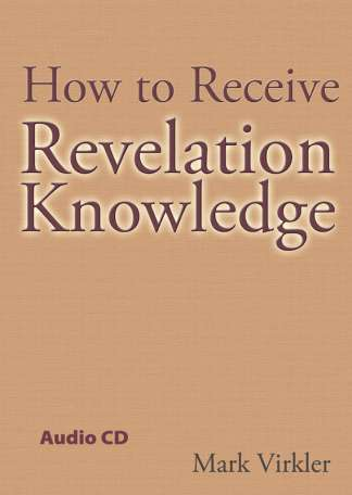 How to Receive Revelation Knowledge Audio CD