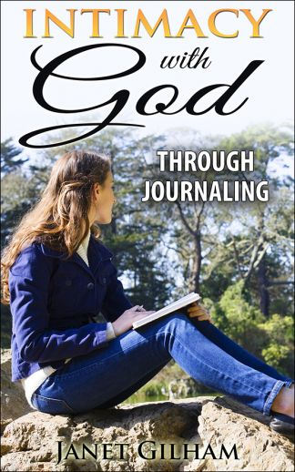 Intimacy With God Through Journaling [Kindle Edition]