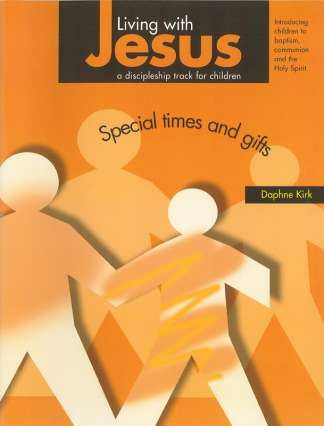 Living with Jesus Book 2 - Special Times and Gifts