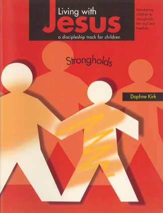 Living with Jesus Book 5 - Strongholds
