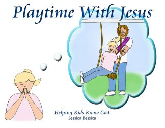 Playtime with Jesus