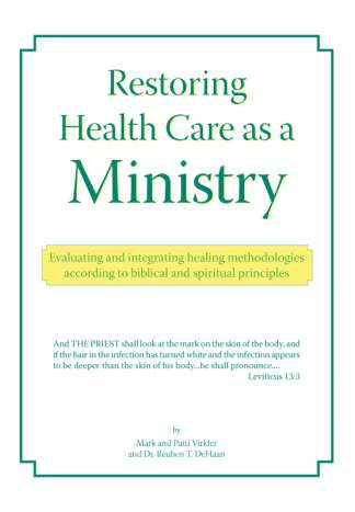 Restoring Health Care as a Ministry