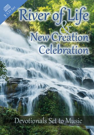 River of Life and New Creation Celebration CD Set