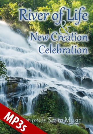 River of Life and New Creation Celebration MP3s