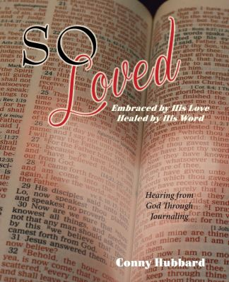 So Loved - Embraced by His Love, Healed by His Word