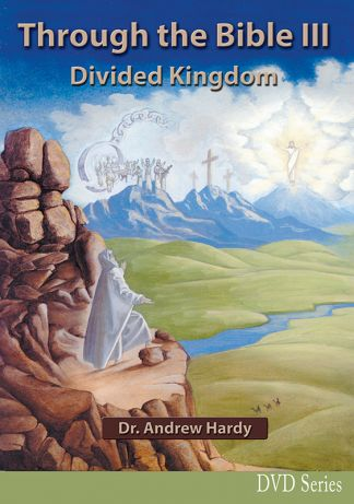 Through the Bible 3: Divided Kingdom DVDs