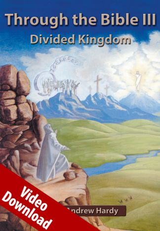 Through the Bible 3: Divided Kingdom Video Download