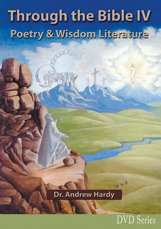 Through the Bible 4: Poetry and Wisdom Literature DVDs