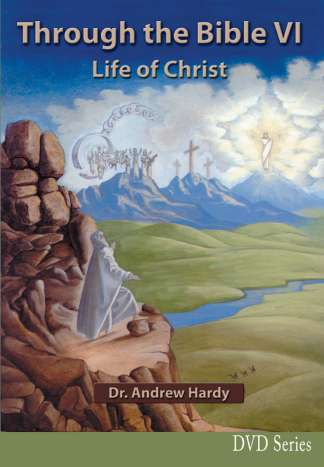 Through the Bible 6: Life of Christ DVDs