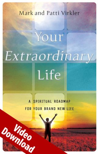Your Extraordinary Life Digital Video Downloads