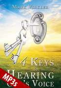 4 Keys to Hearing God's Voice MP3s