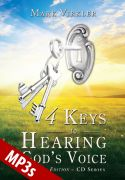 4 Keys to Hearing God's Voice MP3s - Abridged Edition