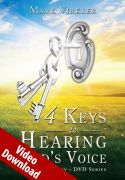 4 Keys to Hearing God's Voice Video Download - Abridged Edition