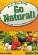 Eden's Health Plan - Go Natural! Audio CDs