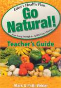 Eden's Health Plan - Go Natural! Teacher's Guide