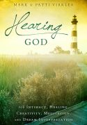 Hearing God - for Intimacy, Healing, Creativity, Meditation and Dream Interpretation