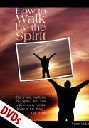 How to Walk by the Spirit DVDs