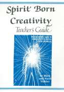 Spirit Born Creativity Teacher's Guide