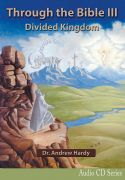 Through the Bible 3: Divided Kingdom Audio CDs