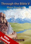 Through the Bible 5: Major Prophets Video Download