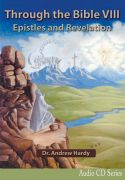 Through the Bible 8: Epistles and Revelation Audio CDs