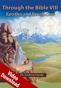 Through the Bible 8: Epistles and Revelation Video Download