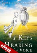 4 Keys to Hearing God's Voice eBook