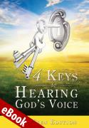 4 Keys to Hearing God's Voice Pre-Teen Edition eBook