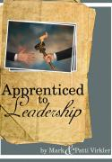 Apprenticed to Leadership