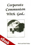 Corporate Communion with God eBook