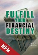 Fulfill Your Financial Destiny MP3s