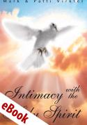 Intimacy with the Holy Spirit eBook