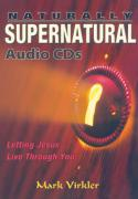 Naturally Supernatural Audio CDs