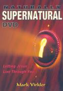 Naturally Supernatural DVD