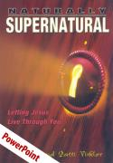 Naturally Supernatural PowerPoint