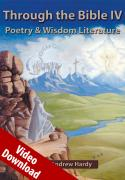 Through the Bible IV - Poetry and Wisdom Literature - Video Download