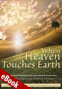 When Heaven Touches Earth - Front Cover