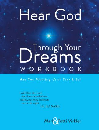 Visions in the Night: Hearing God in your dreams