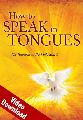 How to Speak in Tongues Video Download | Communion With God