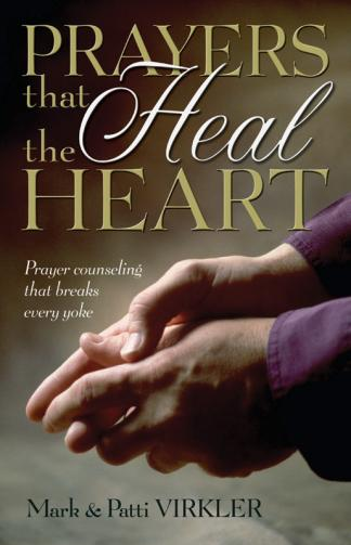 Prayers That Heal the Heart | Communion With God Ministries