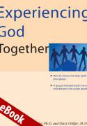 Experiencing God Together eBook
