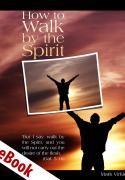 How to Walk by the Spirit eBook
