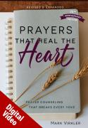 Prayers That Heal the Heart Video Download