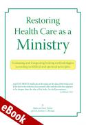 Restoring Health Care as a Ministry eBook