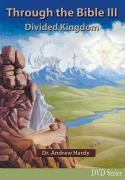 Through the Bible III: Divided Kingdom - DVDs